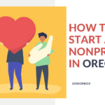 How to Start a Nonprofit in Oregon