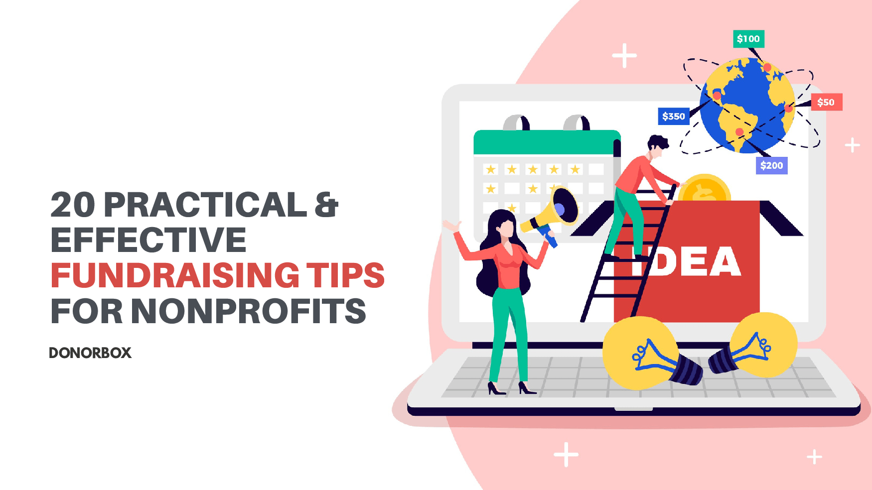 20 Practical & Effective Fundraising Tips for Nonprofits