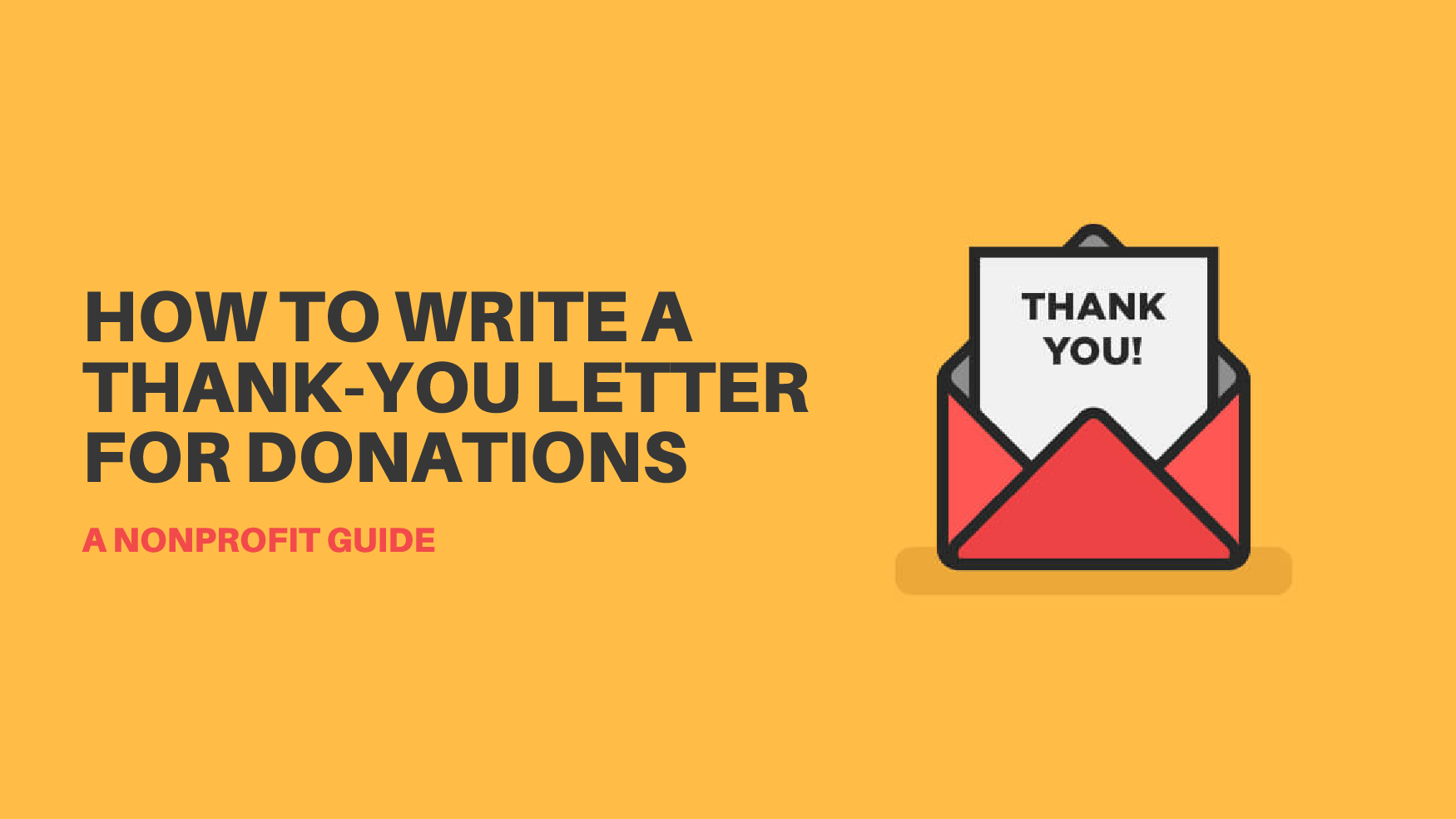 How To Write A Thank-You Letter For Donations | A Nonprofit Guide