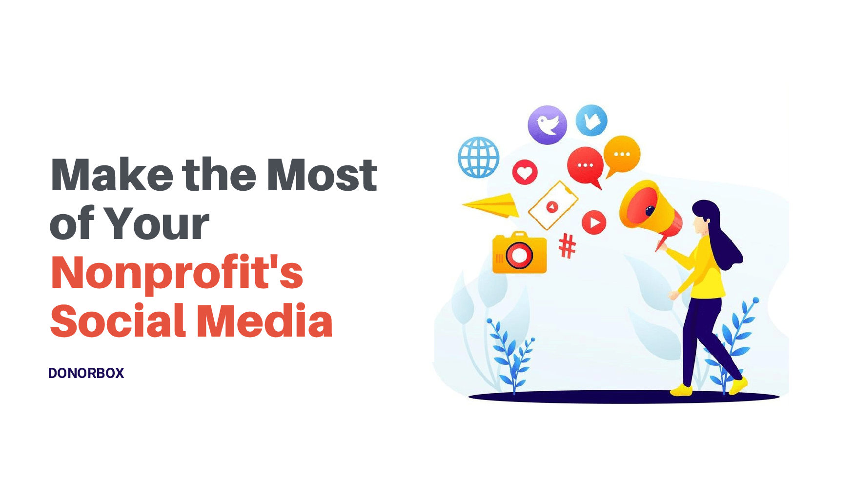 Make the Most of Your Nonprofit's Social Media: The Get-Started Guide