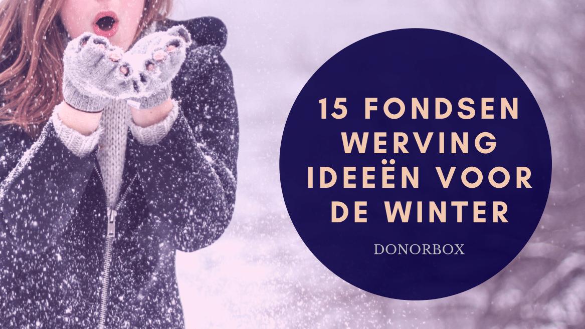 15 fondsenwerving ideeën voor het eindejaar