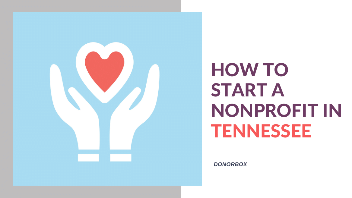 How to Start a Nonprofit in Tennessee | 12-Step Guide