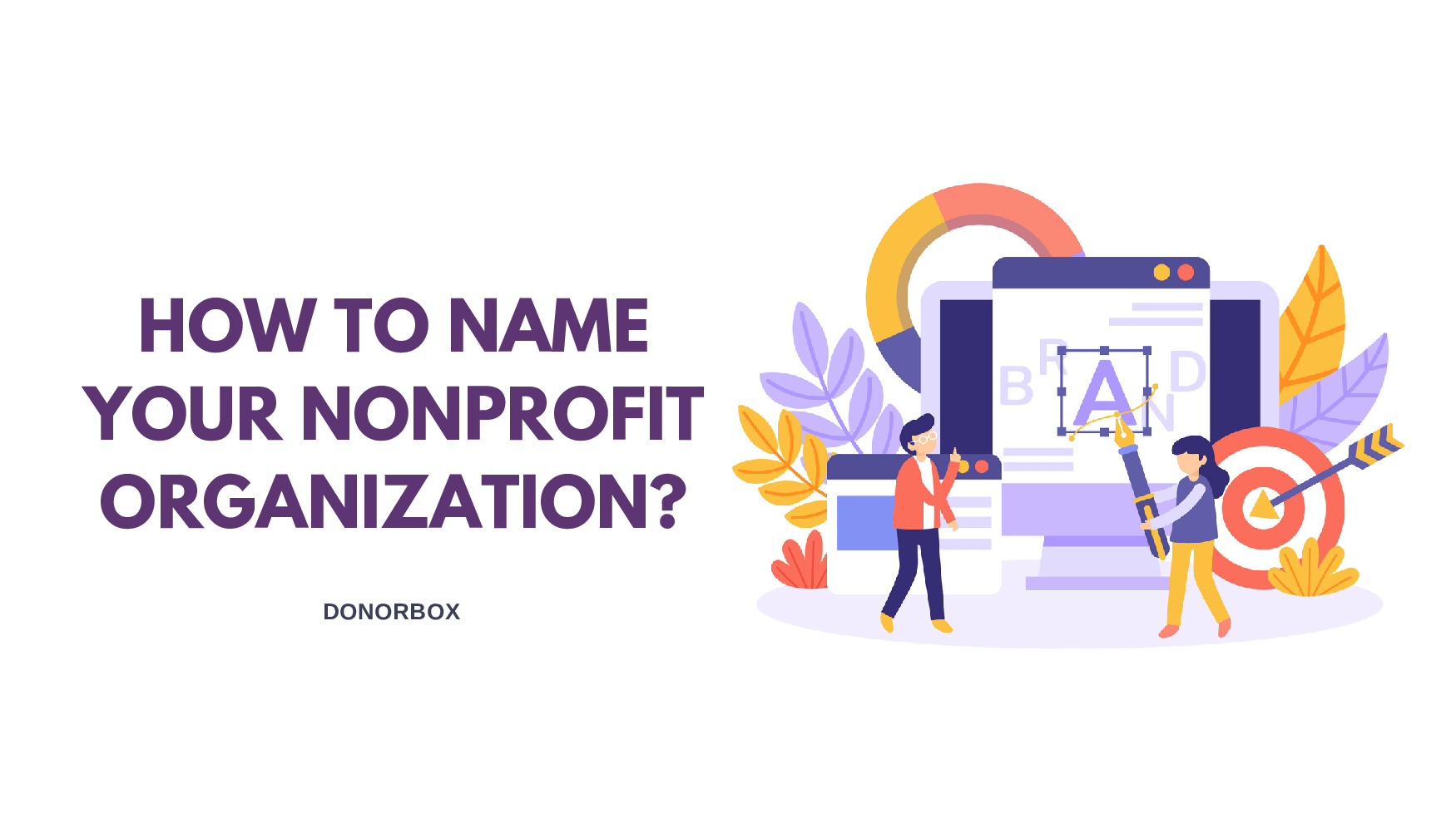 Make it Matter: How to Name Your Nonprofit Organization