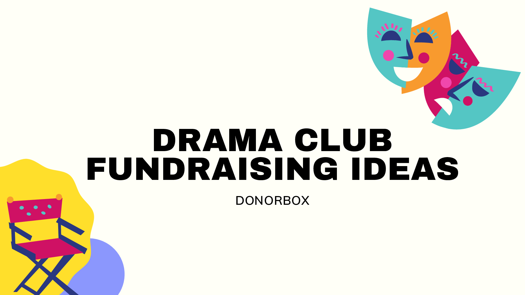 12 Unique Fundraising Ideas for Drama Clubs and Theatre Groups