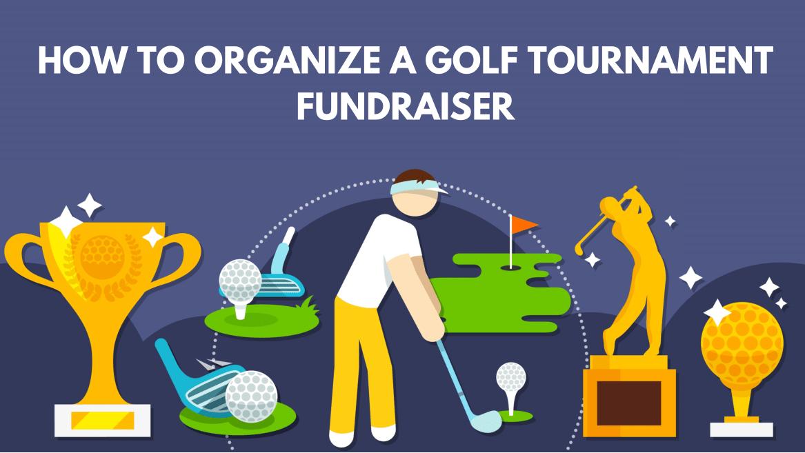 How to Organize a Golf Tournament Fundraiser (8-Step Guide + Ideas)