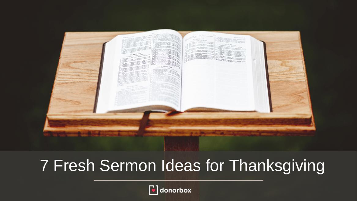7 Fresh Sermon Ideas for Thanksgiving